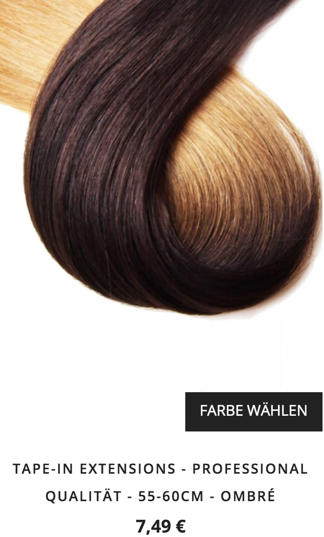Tape Extensions Hickenbick Oesterreich ombre